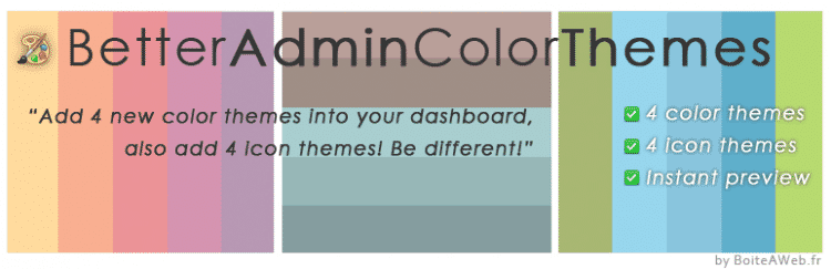 Better Admin Color Themes : Des couleurs en admin