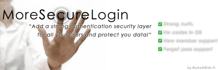 More Secure Login ou «Ajoutez une authentification forte à votre site»