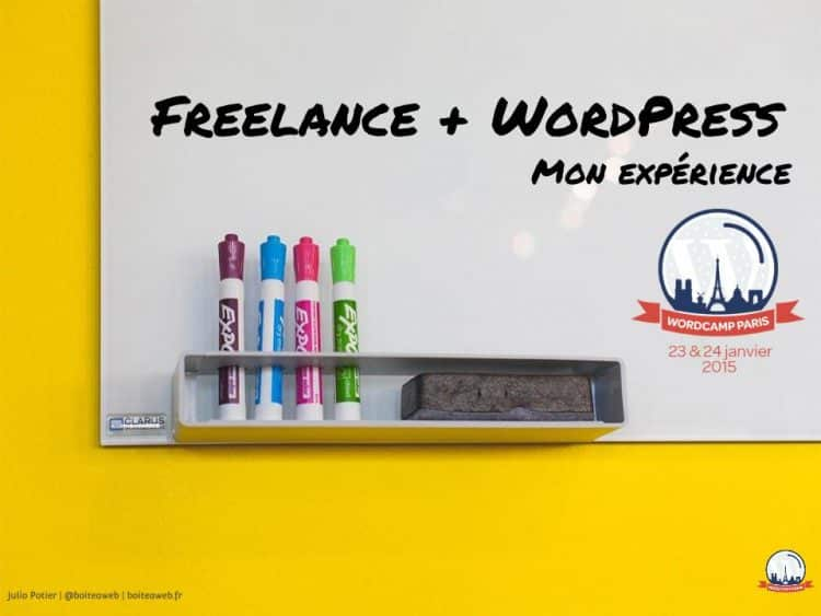 """Freelance et WordPress"" : Les slides du WordCamp Paris 2015"
