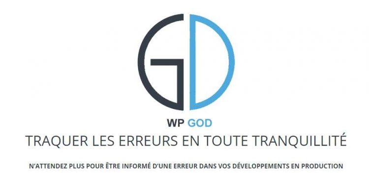 WP GoD, le plugin qui connait vos erreurs : Pour développeurs