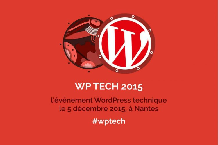 WordPress + Technique = WPTech ! : Version 2015