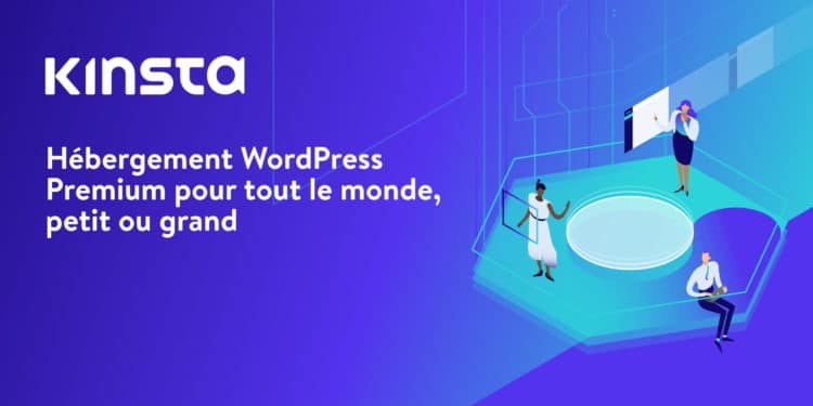 Kinsta Hébergement WordPress